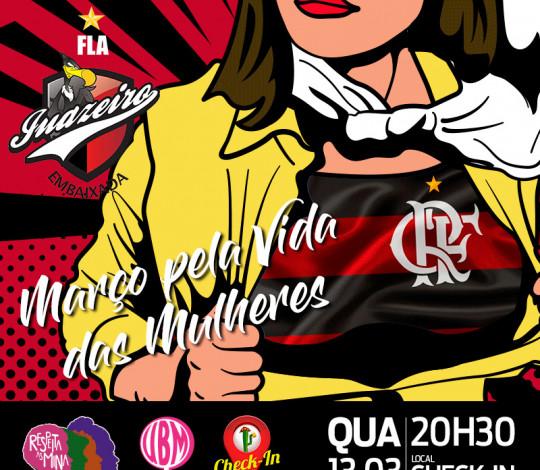 Embaixada FLA-Juazeiro realiza ato alusivo ao Março pela Vida das Mulheres