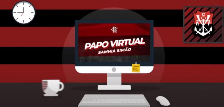 Papo Virtual com Samhia Simão