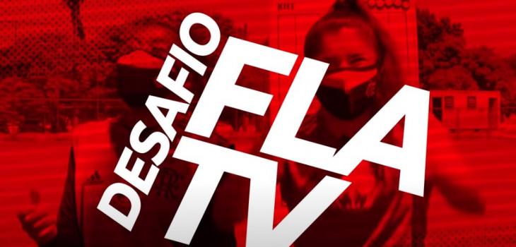 Desafio FlaTV com Debora Sorriso e Raquel